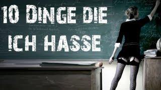 10 DINGE DIE ICH HASSE - WENN ICH IN DER SCHULE BIN! (Dinge, die in der Schule nerven!)