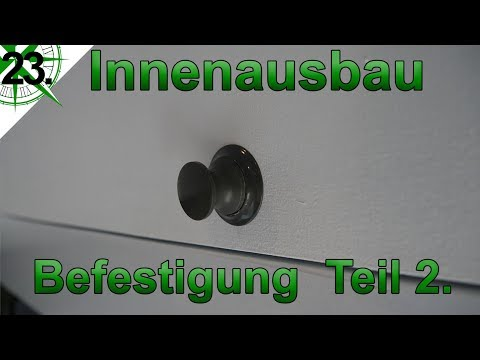 Innenausbau   Befestigung Teil 2 (Push Locks)  vom VW T4 Syncro Transporter zum Camper   # 23.