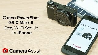Connect your Canon Powershot G9X Mark II to your iPhone via Wi-Fi