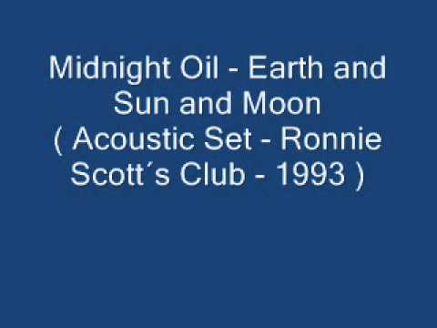 Midnight Oil - Earth & Sun & Moon