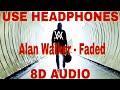 Alan Walker Faded Remix 8D AUDIO mp3