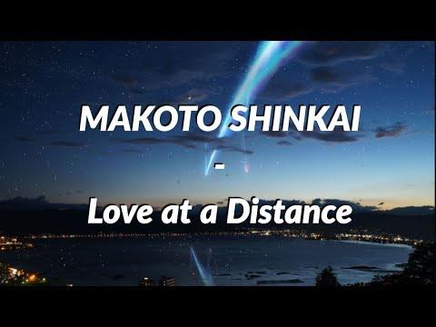 Makoto Shinkai - Love At A Distance