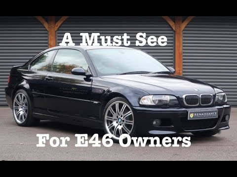 What to look for when buying a BMW E46 3 Series 99-04 A detailed Step by Step Purchasing Guide