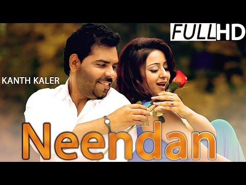 New Punjabi Song 2014 | Neendan | Kanth Kaler | Latest Punjabi Songs 2014 |  Full Hd video