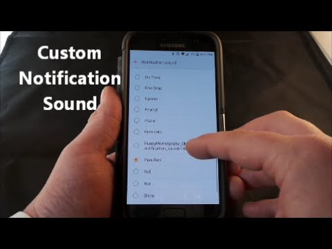 Custom Notification Sound   Samsung Galaxy   How To