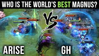 The Two Best Magnus Players on Earth - Arise vs GH - EPIC Magnus Battle - Dota 2