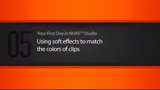 Using soft effects in NUKE STUDIO tutorial