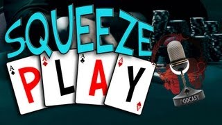 Squeeze Play 16: Poker Show 2013 - Live Texas Holdem Poker Strategy, News, Entertainment