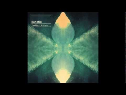 Bonobo - Don't Wait - The North Borders