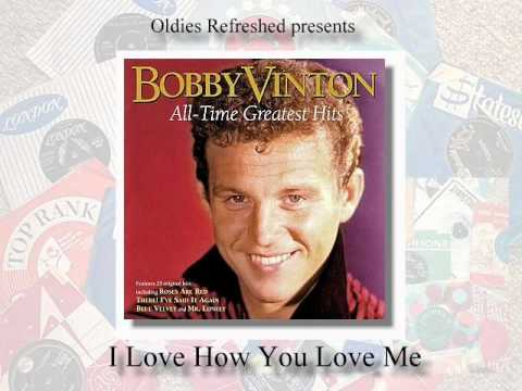 I Love How You Love Me - Bobby Vinton - Oldies Refreshed cover