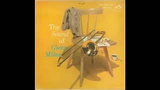 Glenn Miller And His Orchestra The Sound Of Glenn Miller 1956 Full Album