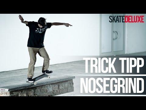 Skateboard Trick Tipp: Nosegrind (FS & BS) | Deutsch/German | skatedeluxe