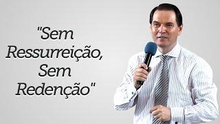 """""""Sem Ressurreição, Sem Redenção"""" - Sérgio Lima"""