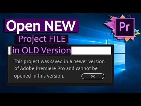 HOW TO OPEN NEW PREMIERE PRO Project on older Version? - Downgrade a Premiere Pro Project File