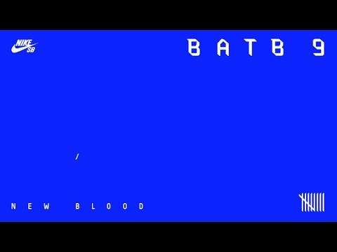 BATB9 - The New Blood
