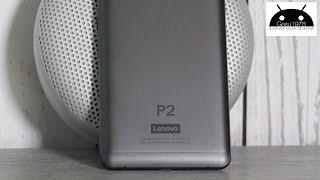Lenovo P2 Recensione ITA