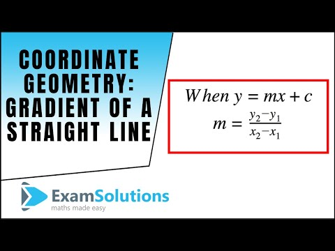 Coordinate Geometry : Gradient of a straight line : ExamSolu