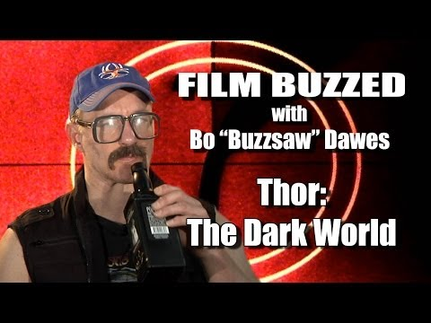 Film Buzzed with Bill Dawes - Film Buzzed - Thor: The Dark World (Movie Review)