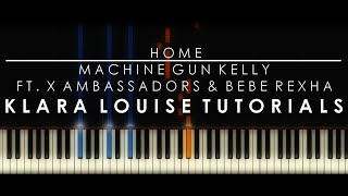 Download Lagu HOME | Machine Gun Kelly ft. X Ambasadors & Bebe Rexha Piano Tutorial Gratis STAFABAND