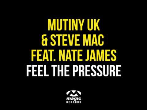 Mutiny UK Steve Mac feat. Nate James Feel The Pressure Axwell NEW ID Remix Radio Edit