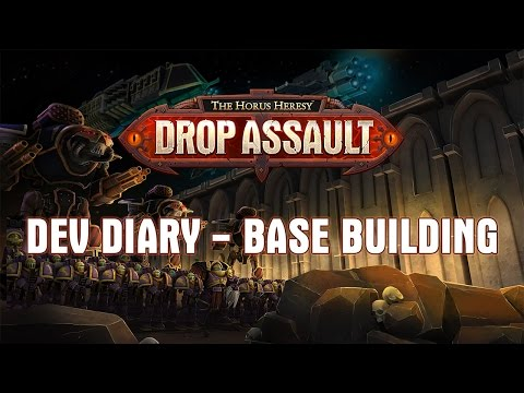 Dev Diary - Base Building | The Horus Heresy: Drop Assault - Warhammer 40,000