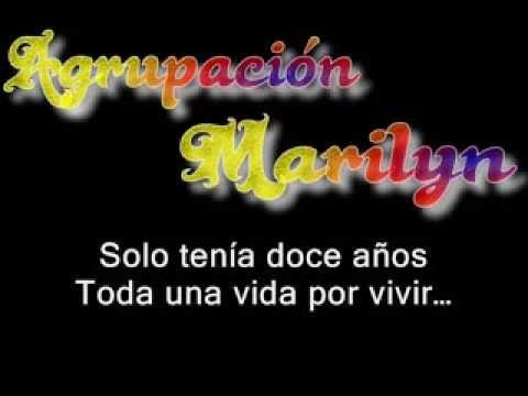 Agrupacion Marilyn - su florcita (Letra)