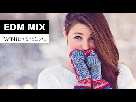EDM WINTER MIX - Electro House & Progressive Dance Music 2017