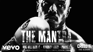 Mike WiLL Made-It, Pharrell, Kendrick Lamar - The Mantra (Audio)