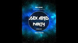 Sex And Party (Te gusta) - David Cardonna (Official Audio)