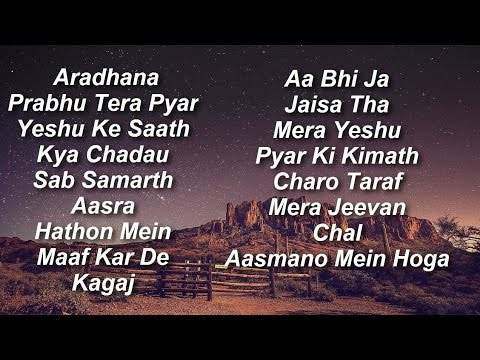 Hindi Christian Songs Collection[JukeBox] 2016 Pt-1