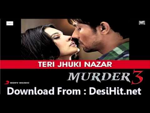 Teri Jhuki Nazar (film Version) | New Hindi Movie | Murder 3 | Full Song (ft. Randeep Hooda) video