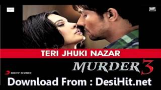 Murder 3 - Teri Jhuki Nazar (Film Version) | New Hindi Movie | Murder 3 | Full Song (Ft. Randeep Hooda)