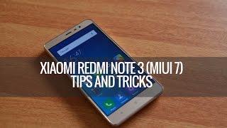 Xiaomi Redmi Note 3 (MIUI 7) Tips and Tricks