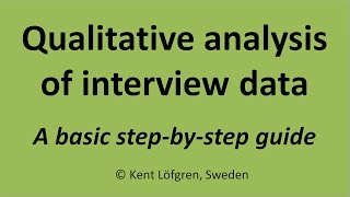 Qualitative analysis of interview data: A step-by-step guide