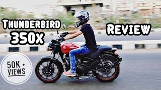Royal Enfield thunderbird 350x User Review and my Opinion