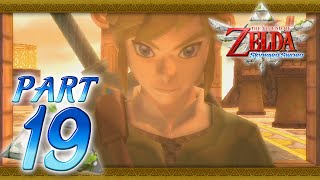 The Legend of Zelda: Skyward Sword - Part 19 - Pieces of the Key