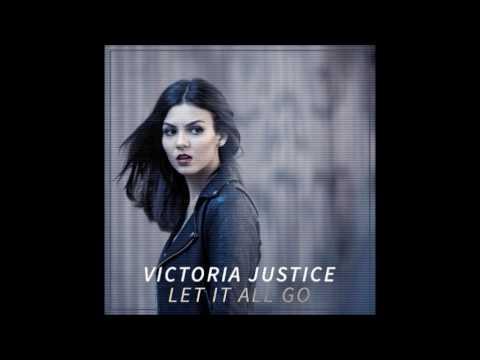 Victoria Justice - Let It All Go (Full Album + Bonus Tracks)