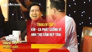 Thách Thức Danh Hài 3 | Trailer Tập 1: Trấn Thành Trường Giang Phát Cuồng Vì Anh Thợ Xăm đẹp Trai