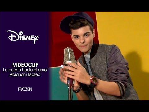 Disney España | Videoclip Abraham Mateo - 'La puerta hacia el amor' (Frozen, el reino del hielo)