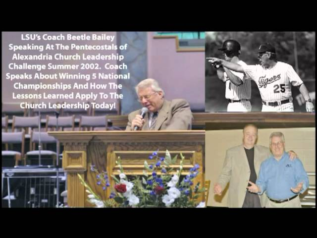 LSU Coach Beetle Bailey Leadership Talk To Pentecostals of Alexandria in 2002