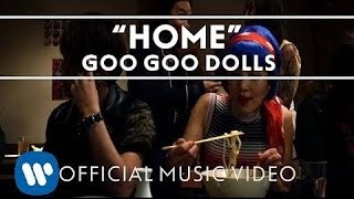 Watch Goo Goo Dolls Home video