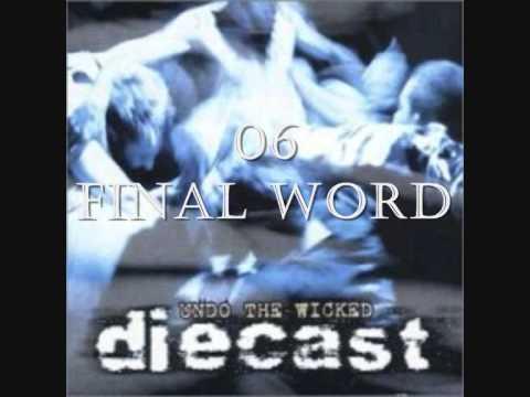 Diecast - Final Word