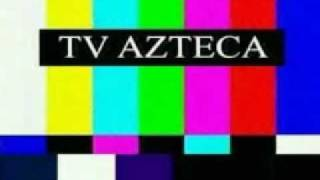 TV Azteca canal 7 Mexico D.F.