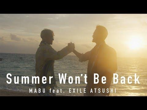 MABU - Summer Won't Be Back feat. EXILE ATSUSHI