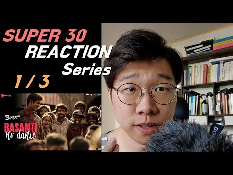 Download Lagu  Super30 Reaction Series 1/3 Basanti No Dance Hrithik Roshan & Mrunal Thakur Mp3 Free