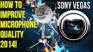 How to Improve Microphone Quality: Remove Hissing and Buzzing Sounds Sony Vegas 2014!