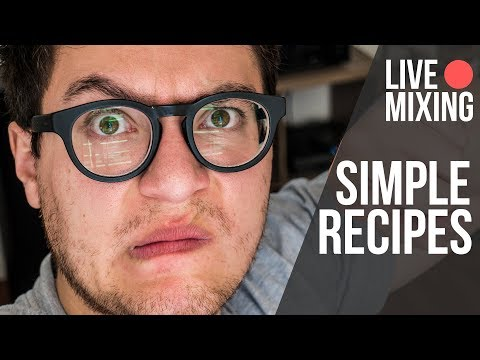 Live Mixing: Super Simple Recipes