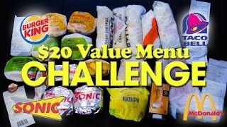 $20 FAST FOOD VALUE MENU CHALLENGE!!