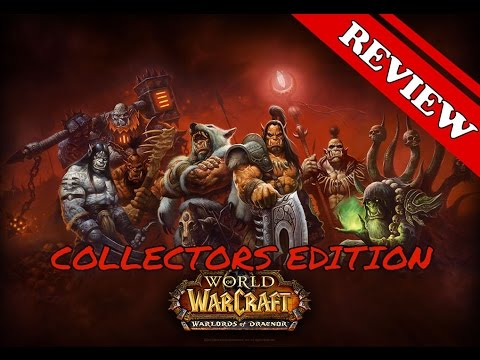 Warlords of Draenor Collectors Edition Review