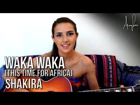 Shakira - Waka Waka (Official Ana Free acoustic cover)
